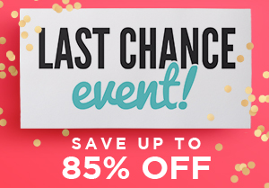The Limited-Time Last Chance Event is BACK