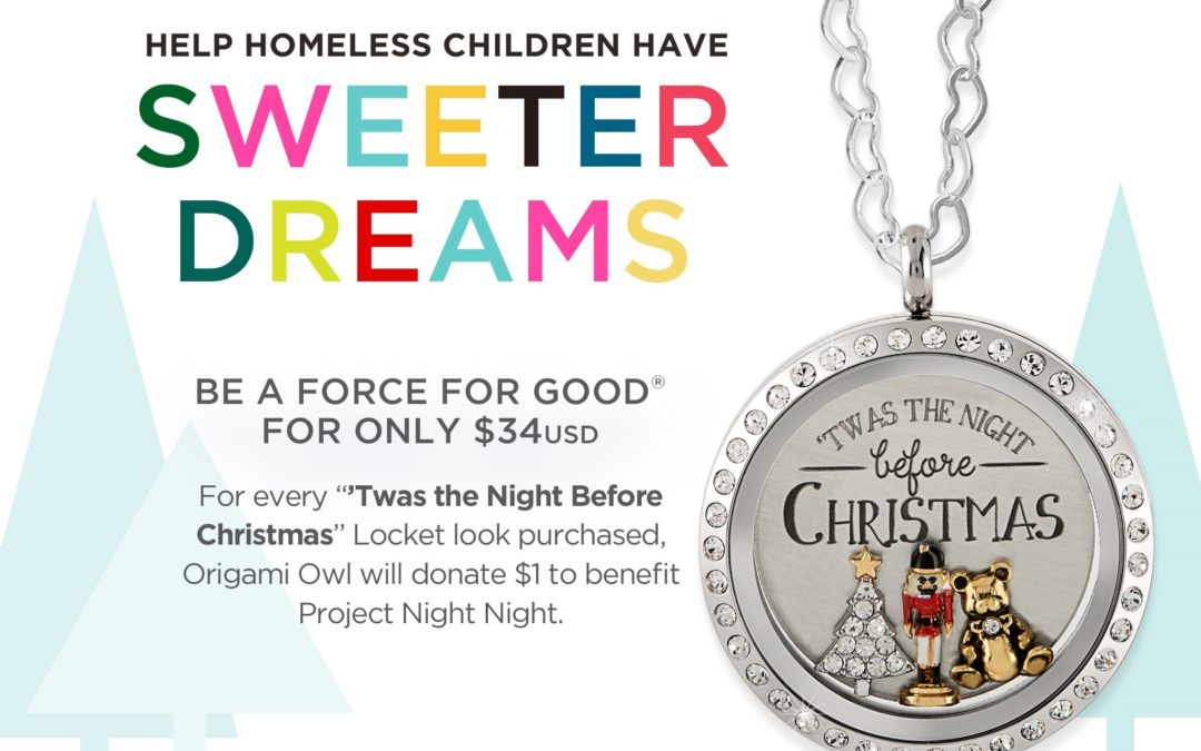 Help Homeless Children Have Sweeter Dreams with our November Force For Good® Look