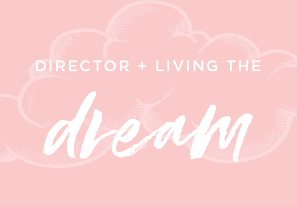 5 Reasons Why Being a Director is Living the Dream