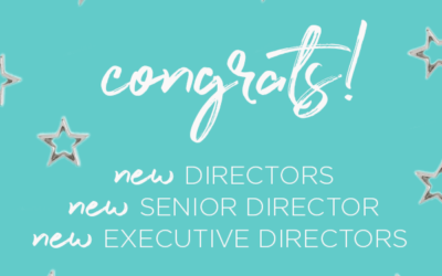 Moving On Up: Meet Our NEW! Executive Directors, Senior Director + Directors!