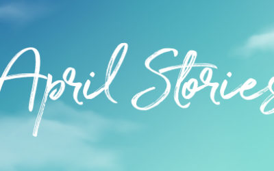 April Stories: Tell Them, Share Them + Grow Your Business