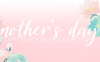 Mother's Day 2019 Collection Pack Presale Starts Tomorrow at 5 p.m. CT