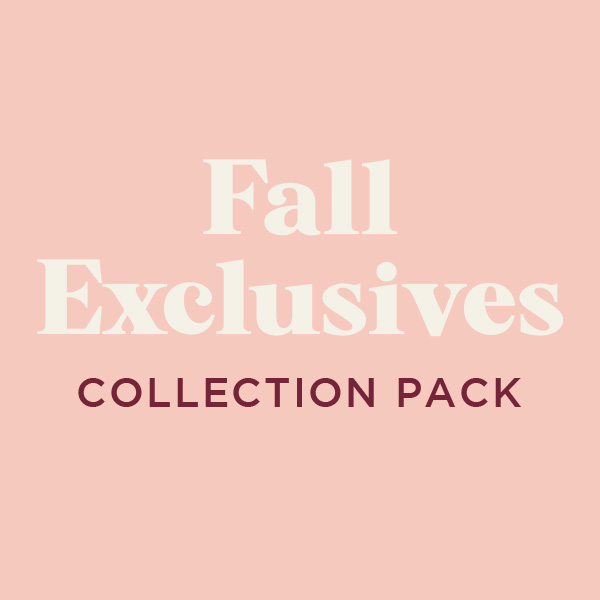 Almost Time to Pre-Order Your Fall Exclusives Presale Pack