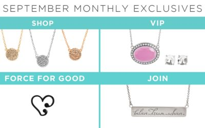 Believe It. Dream It. Achieve It with Our September Monthly Exclusives