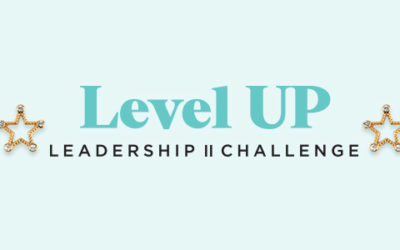 Get Ready for Level Up Leadership Challenge II
