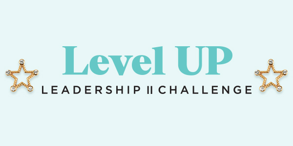 Whooo's On Track for Our Level Up Leadership Challenge II