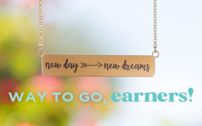 Congratulations to Our New Day → New Dreams Earners!