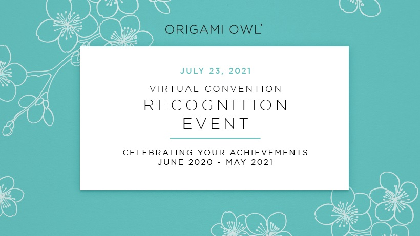 Origami Owl® Virtual Convention Recognition Event July 23 at 6 PM CT
