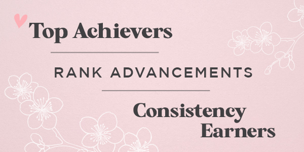 Congratulations, 2020-2021 Top Achievers, Rank Advancements + Consistency Earners!